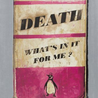 Death, What's in it for me?, by Harland Miller