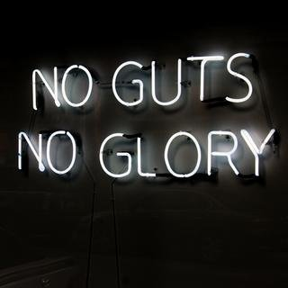 No Guts No Glory art for sale