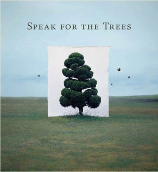 Speak For The Trees, by <a href='/site-admin/artists/artist/1079'>Various Artists </a>
